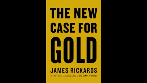 Book Review: The New Case For Gold