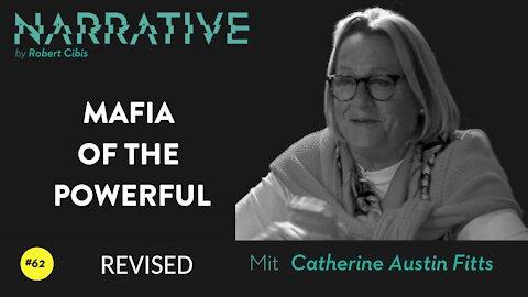 Narrative #62 - Catherine Austin Fitts (Improved Audio) (EN)