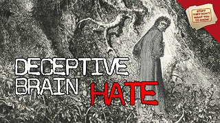 Stuff They Don't Want You To Know: Deceptive Brain: Hate