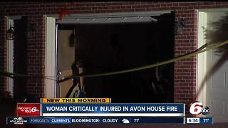 Woman critically injured in Avon house fire