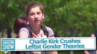 Charlie Kirk Crushes Leftist Gender Theories