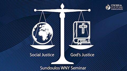 Sundoulos WNY Seminar: God's Justice vs. Social Justice