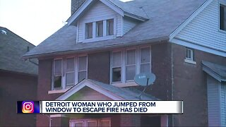 Detroit woman who jumped from window to escape fire has died