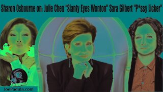 "The Talk: Sharon Osbourne calls Julie Chen ""Slanty Eyes Wonton"" & Sara Gilbert ""P*ssy Licker"""