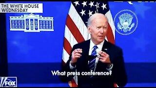 """Joe Biden - """"WHAT Press Conference?"""""""