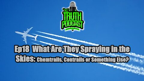 What Are They Spraying In The Skies: Chemtrails, Contrails or Something Else?