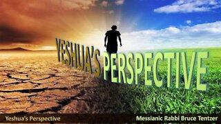 Yeshua's Perspective