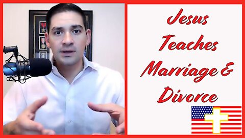 Watch! -> Jesus Teaches Marriage and Divorce