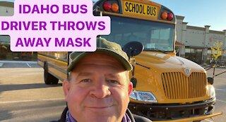 Idaho (Boise-Meridian) School Bus Driver Throws Mask in Trash