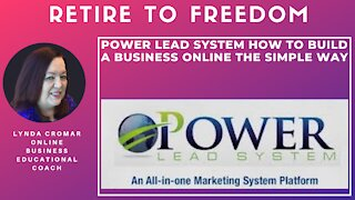Power Lead System How To Build a Business Online the Simple Way