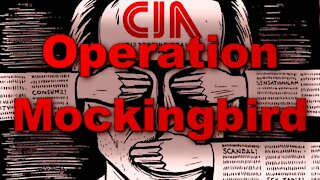 Operation Mockingbird: Deep State Control of the Media