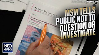 Not Satire: MSM tells the Public Not to Ask Questions or Investigate