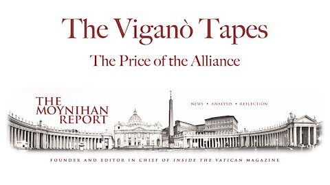The Vigano Tapes #3: The Price of the Alliance