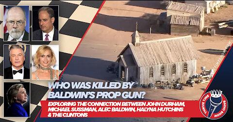"Who Was Killed By Baldwin's ""Prop Gun?"" The Connection Between Sussman, Durham, Baldwin & Hutchins"