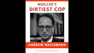 Andrew Weissmann Has Broken The Law