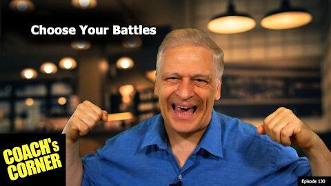 Choose Your Battle