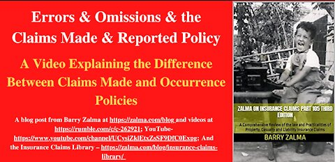 A Video Explaining the Difference Between Claims Made and Occurrence Policies