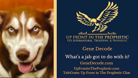 Gene Decode ~ What's a jab got to do with it?
