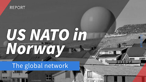 Report: Dangerous US NATO Expansion in Norway