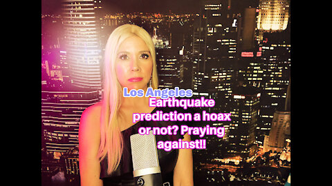 7.2 Earthquake predicted to hit Los Angeles