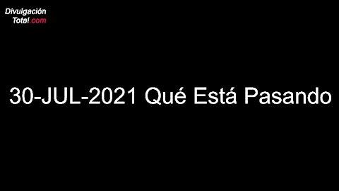 30-JUL-2021 Julian Assange, Auditorías, Mensaje Emergencia, 8kun, McAfee