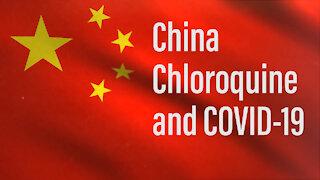 China, Chloroquine, and COVID-19