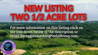 New Listing - Two New ½ Acre Lots in Loma Alta, DR