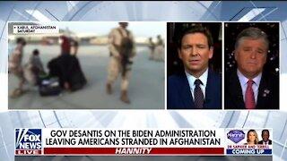 Gov DeSantis Hits Biden Over Failed Afghanistan Withdrawal