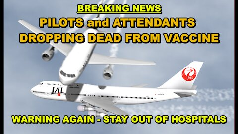 THE FOCUS NOW IS ON MORE DEAD PILOTS AND ATTENDANTS - U.S. HOSPITALS BECOMING BIG TIME MURDER ZONES