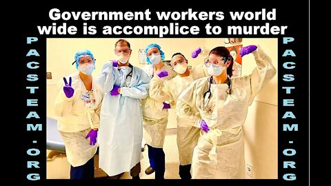 Government workers world wide is accomplice to murder