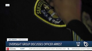 Oversight group weighs in on SDPD officer arrest