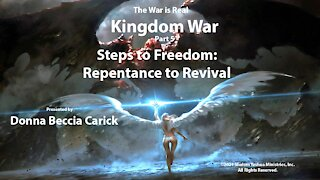 Kingdom War Part 5 - Steps to Freedom: Repentance to Revival