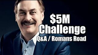 Mike's $5M Challenge! Q&A with Rick. Romans Road. B2T Show July 24, 2021