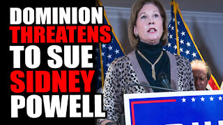 Dominion THREATENS to SUE Sidney Powell!