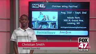 Around Town Kids 8/31/18: Chicken Wing Festival