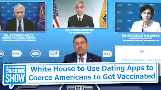 White House to Use Dating Apps to Coerce Americans to Get Vaccinated
