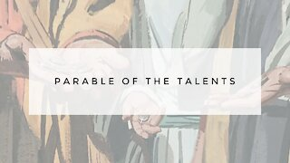 9.9.20 Wednesday Lesson - PARABLE OF THE TALENTS