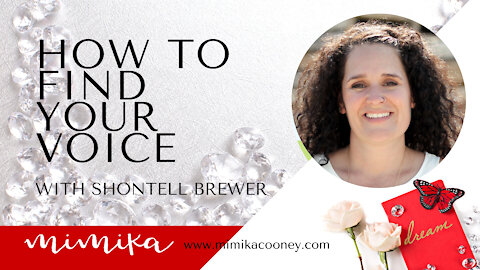 How to Find your Voice with Shontell Brewer