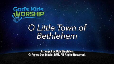 Kids Christmas - O Little Town of Bethlehem
