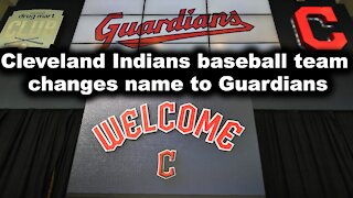 Cleveland Indians baseball team changes name to Guardians - Just the News Now