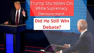 Ep. 1 Trump Stumbles On White Supremacy Question. Who Won The Debate?