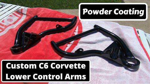 Powder Coating Custom C6 Corvette Control Arms