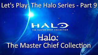 Let's Play: The Halo Series, Part 9 - Halo: Master Chief Collection on Xbox One by 343 Industries