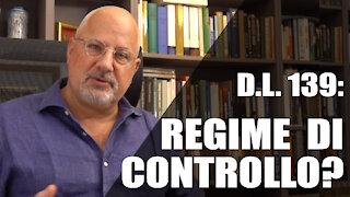Il DL 139 instaura un regime di controllo?