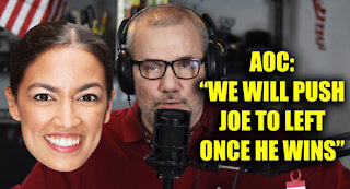 AOC Says It's Likely Biden Will Move Farther Left Once In Office