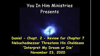 DANIEL CHAPTER 2 FOR REVIEW OF DANIEL CHAPTER 2. INTERPRET MY DREAM OR DIE DEMANDS THE KING