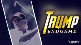 Trump: Endgame