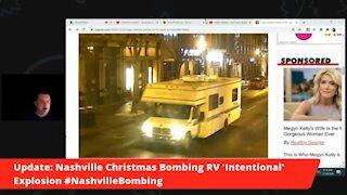 Update: Nashville Christmas Bombing RV 'Intentional' Explosion #NashvilleBombing