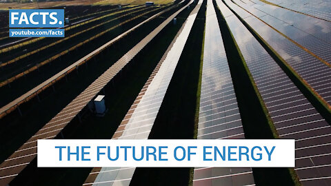 The Future of Energy | Facts.