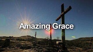 Amazing Grace / Hymn with lyrics